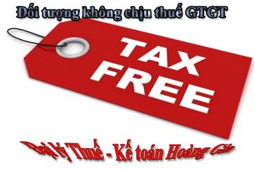 Đối tượng không chịu thuế GTGT<
