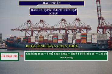 Cách hạch toán hàng nhập khẩu, thuế nhập khẩu<