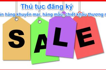Thủ tục đăng ký chương trình bán hàng khuyến mãi<
