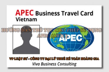 Hướng dẫn thủ tục cho phép sử dụng thẻ đi lại của Doanh nhân APEC (ABTC)
